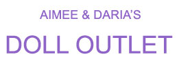 Aimee & Daria's Doll Outlet