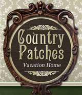 Country Patches Vacation Home